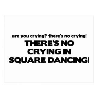 Carte Postale Aucun pleurer - danse carrée