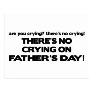 Carte Postale Aucun pleurer - fête des pères