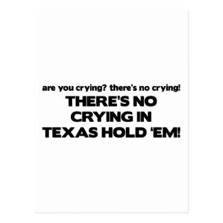 Carte Postale Aucun pleurer - le Texas les tiennent