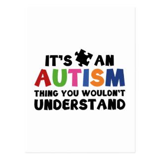 Carte Postale C'est une chose d'autisme, vous ne comprendrait