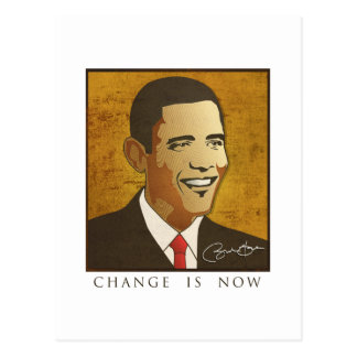Carte Postale Changez est maintenant - Barack Obama