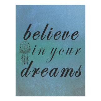 Carte Postale Croyez en vos rêves