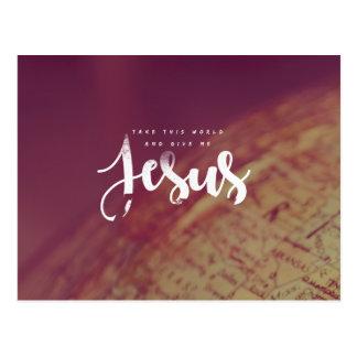 Carte Postale Donnez-moi Jésus
