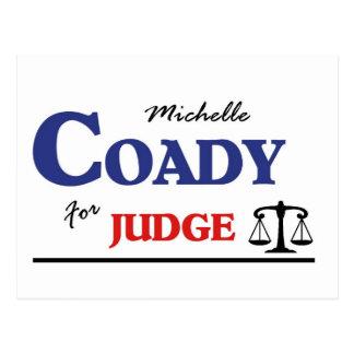 Carte Postale Élisez le juge titulaire de Michelle Coady