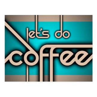 Carte Postale faisons le café