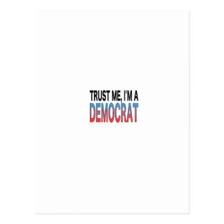 Carte Postale Faites- confiancemoi, je suis un Démocrate