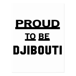 Carte Postale Fier d'être Djibouti
