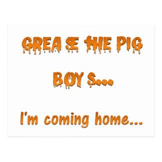 Carte Postale Graissez les garçons de porc que je viens à la
