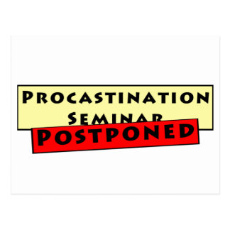 Carte Postale Humeur de temporisation pour des Procrastinators