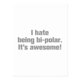 Carte Postale I-hate-being-bi-polar-ak-gray.png