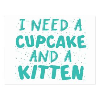 Carte Postale j'ai besoin d'un petit gâteau et d'un chaton