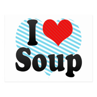 Carte Postale J'aime la soupe