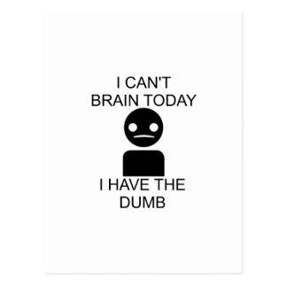 Carte Postale Je ne peux pas cerveau aujourd'hui… J'ai le muet