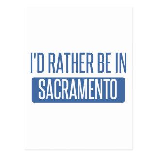 Carte Postale Je serais plutôt à Sacramento
