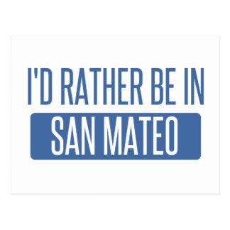 Carte Postale Je serais plutôt dans San Mateo