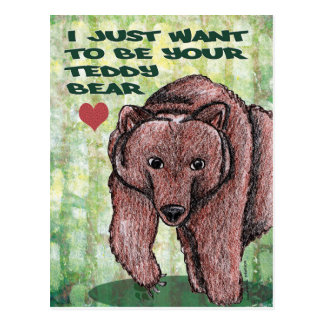 Carte Postale Je veux juste être votre ours de nounours