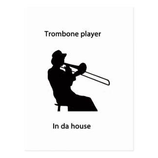 Carte Postale Joueur de trombone dans la maison du DA