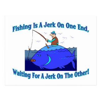 Carte Postale La pêche est une secousse sur une extrémité