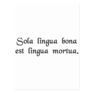 Carte Postale La seule bonne langue est une langue morte