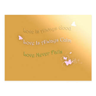 Carte Postale L'amour est bon, calme et n'échoue jamais
