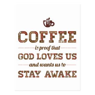 Carte Postale Le café est preuve que Dieu nous aime