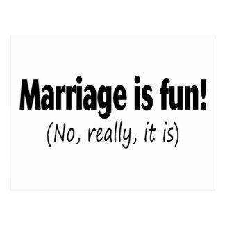 Carte Postale Le mariage est amusement, aucun vraiment, il est