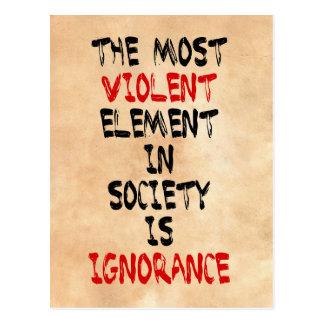 Carte Postale L'élément le plus violent dans la société est