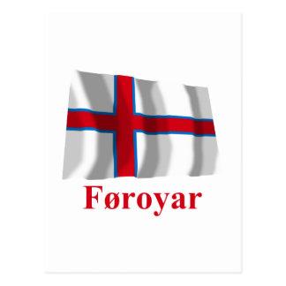 Carte Postale Les Iles Féroé ondulant le drapeau avec le nom