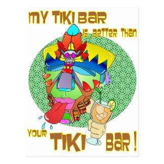 Carte Postale Ma BARRE de TIKI est meilleure que le vôtre