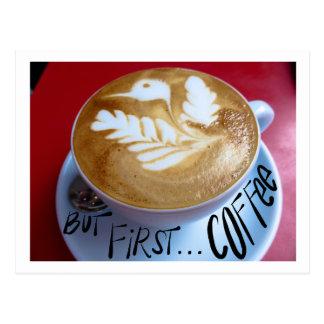 Carte Postale Mais d'abord… café