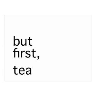 Carte Postale Mais d'abord, typographie de thé