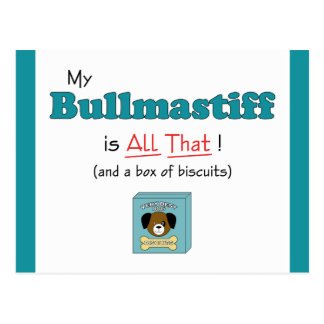 Carte Postale Mon Bullmastiff est tout cela !