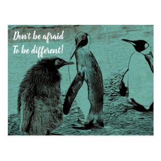 Carte Postale N'ayez pas peur pour être différent !