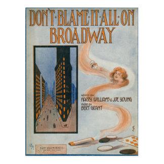 Carte Postale Ne le blâmez pas tout sur Broadway