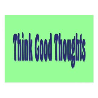 Carte Postale Pensez les bonnes pensées