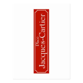 Carte Postale Placez Jacques-Cartier, plaque de rue de Montréal
