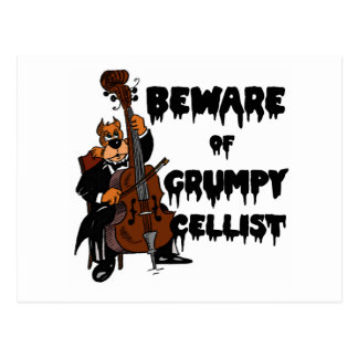 Carte Postale Prenez garde du violoncelliste grincheux