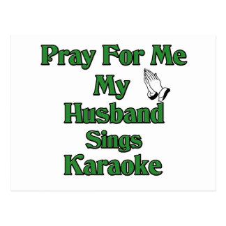 Carte Postale Priez pour moi que mon mari chante le karaoke