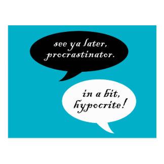 Carte Postale Procrastinator contre l'hypocrite