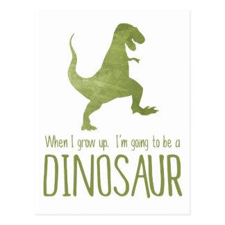 Carte Postale Quand je grandis, je vais être un dinosaure