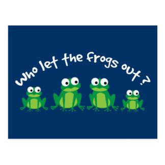 Carte Postale Qui a laissé les grenouilles ?