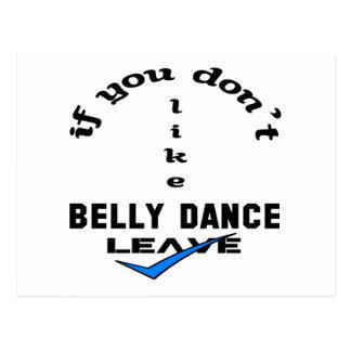 Carte Postale Si vous n'aimez pas le congé de danse de ventre