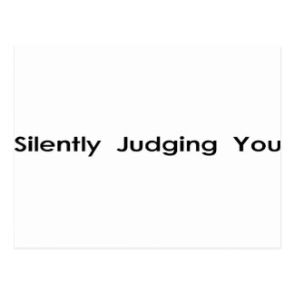 Carte Postale Silencieusement jugement de vous