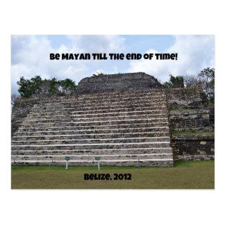Carte Postale Soyez maya jusqu'à la fin du temps