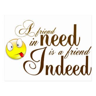 Carte Postale un ami dans le besoin est un ami indeed.png