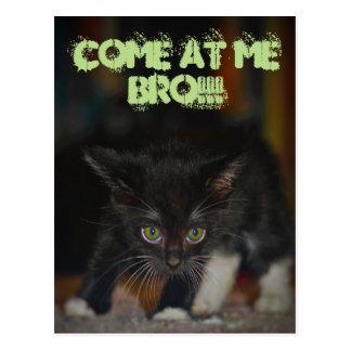 Carte Postale Venez à moi Bro !