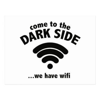 Carte Postale Venez au côté en noir… nous avons Wifi.