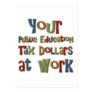 Carte Postale Vos argents provenants des impôts d'enseignement