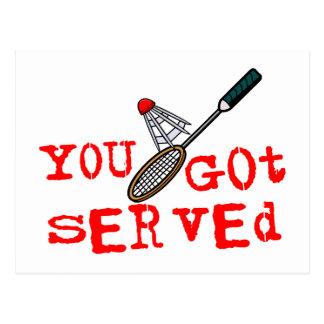 Carte Postale Vous avez obtenu le badminton servi