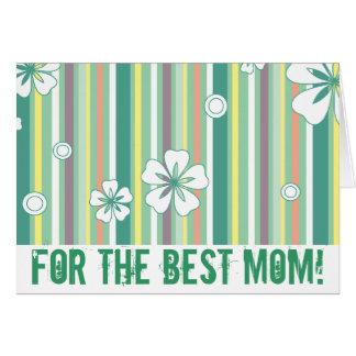 Carte Pour la meilleure maman !